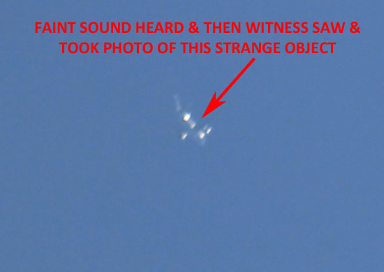 MAN HEARD FAINT SOUND, SAW & PHOTOGRAPHED THIS OBJECT.