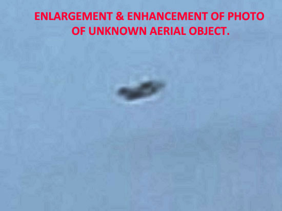 ENLARGED & ENHANCED PHOTO OF UNKNOWN OBJECT.