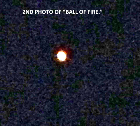 "2ND PHOTO OF ""BALL OF FIRE."""