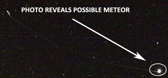 PHOTO REVEALS POSSIBLE METEOR.