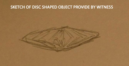 SKETCH OF DISC SHAPED OBJECT PROVIDED BY WITNESS.