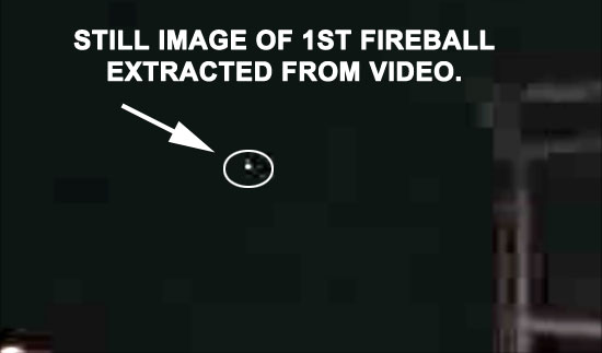 STILL IMAGE OF 1ST FIREBALL EXTRACTED FROM VIDEO.