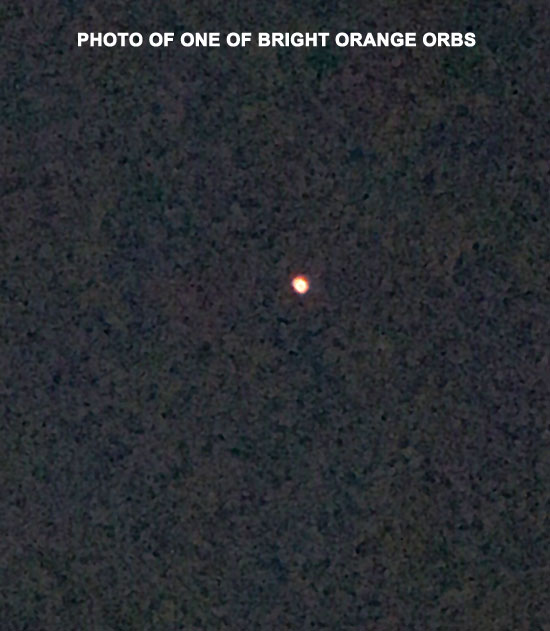 PHOTO OF 1 OF ORANGE ORBS.