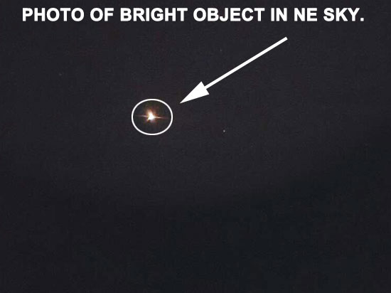 1 OF PHOTOS TAKEN OF BRIGHT OBJECT.