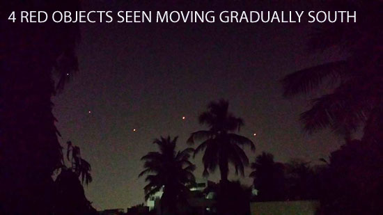 4 RED OBJECTS SEEN MOVING GRADUALLY SOUTH.