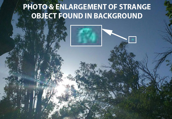 PHOTO OF STRANGE OBJECT FOUND IN BACKGROUND.