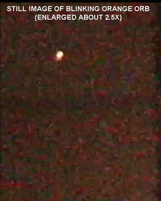 STILL IMAGE OF BLINKING ORANGE ORB (ENLARGED).