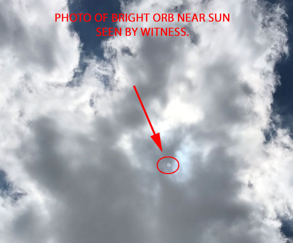 PHOTO OF BRIGHT ORB NEAR SUN SEEN BY WITNESS.