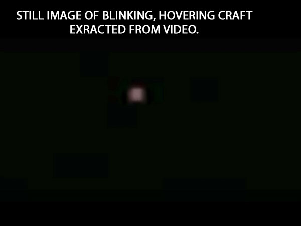STILL IMAGE OF BLINKING HOVERING CRAFT EXTRACTED  FROM VIDEO.