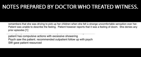 NOTES PREPARED BY DOCTOR WHO TREATED WITNESS.