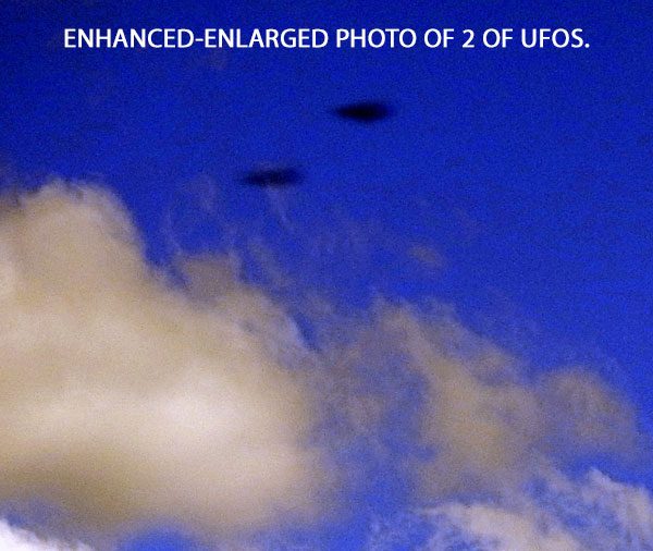 ENHANCED-ENLARGED PHOTO OF 2 OF UFOS.
