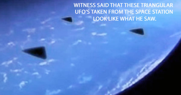 WITNESS SAID THAT THESE TRIANGULAR UFO'S EXTRACTED FROM A VIDEO TAKEN FROM THE SPACE STATION LOOK LIKE WHAT HE SAW.