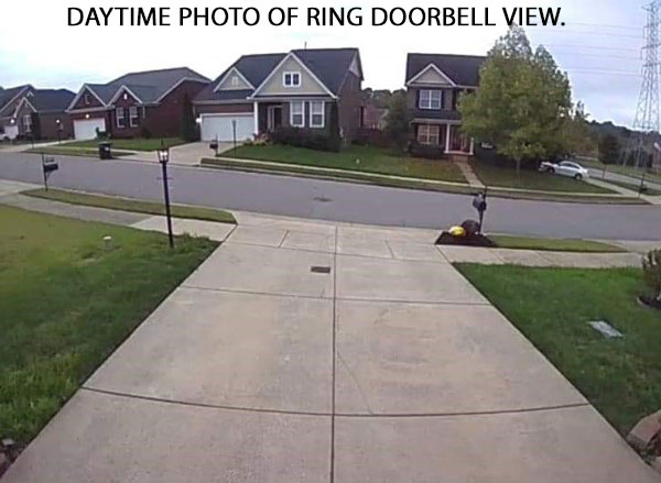 DAYTIME PHOTO OF RING DOORBELL VIEW.