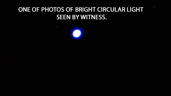 ONE OF PHOTOS OF BRIGHT CIRCULAR LIGHT SEEN BY WITNESS.