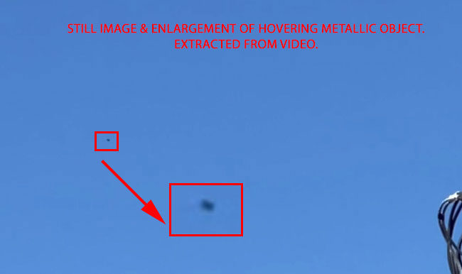STILL IMAGE & ENLARGEMENT OF HOVERING METALLIC OBJECT (EXTRACTED FROM VIDEO).